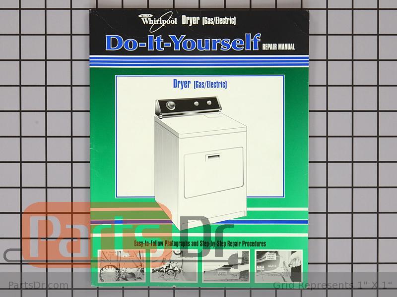 677818l whirlpool dryer repair service manual parts drdryer parts · dryer service manual